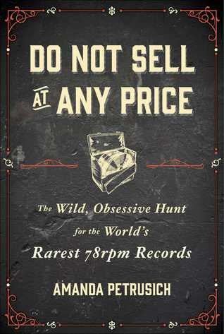 amanda petrusic, do not sell at any price, book cover